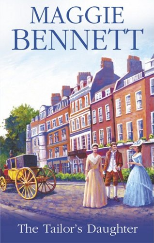 The Tailor's Daughter, MAGGIE BENNETT