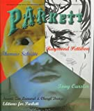Parkett No. 47 Tony Oursler, Raymond Pettibon, Thomas Schutte (v. 47)