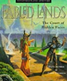 Fabled Lands: The Court of Hidden Faces (Fabled Lands S.)