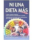 Ni Una Dieta Más, no al Cerebro de Gordo (Spanish Edition)