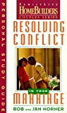 img - for Resolving Conflict in Your Marriage (Family Life Homebuilders Couples Series (Regal)) book / textbook / text book