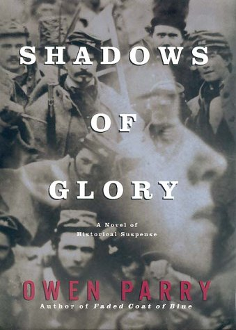 Shadows of Glory, OWEN PARRY