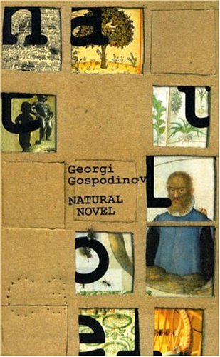 Natural Novel (Eastern European Literature Series)