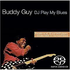 Buddy Guy - DJ Play My Blues (1981)