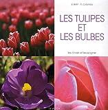 echange, troc E Bent, A Colombo - Les tulipes et les bulbes