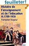 Histoire de l'enseignement et de l'�d...