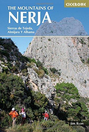 The Mountains of Nerja: Southern Andalucia - Sierras Tejeda, Almijara and Alhama (International Walking)