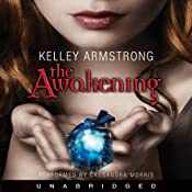 The Awakening: Darkest Powers, Book 2 | [Kelley Armstrong]