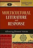 img - for Lynn Atkinson Smolen: Multicultural Literature and Response : Affirming Diverse Voices (Paperback); 2010 Edition book / textbook / text book