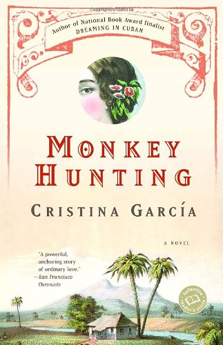 Monkey Hunting (Ballantine Reader'S Circle)