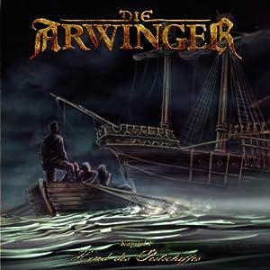 Kind des Pestschiffes (Die Arwinger 1) Hörspiel