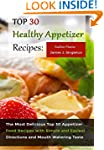 Top 30 Healthy Appetizer Recipes: The...