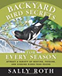 Backyard Bird Secrets for Every Seaso...