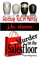 GETTING RID OF MURRAY / MURDER ON THE SALESFLOOR