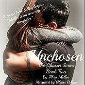 Unchosen: The Chosen Series, Book 2 | Alisa Mullen