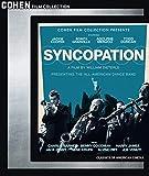 Syncopation [Blu-ray]