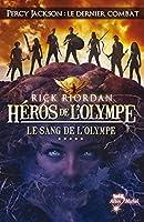 H�ros de l'Olympe - tome 5 : Le Sang de l'Olympe