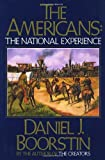 Americans: The National Experience (0394703588) by Boorstin, Daniel J.