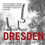 Dresden: Tuesday 13 February 1945