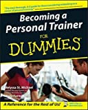 img - for [(Becoming a Personal Trainer for Dummies )] [Author: Melyssa St. Michael] [Oct-2004] book / textbook / text book