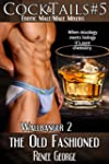 Wallbanger 2: The Old Fashioned: Jay...