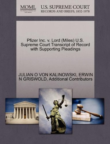 pfizer-inc-v-lord-miles-us-supreme-court-transcript-of-record-with-supporting-pleadings