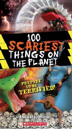 100 Scariest Things on the Planet (100 Most...) PDF