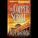 The Copper Scroll: Political Thrillers Series #4 (       UNABRIDGED) by Joel C. Rosenberg Narrated by Jeff Woodman