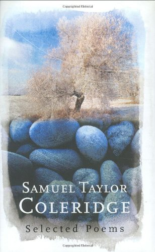Samuel Taylor Coleridge: Selected Poems (Phoenix Poetry)