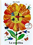 img - for Eric Carle - Spanish: La Semillita (Spanish Edition) book / textbook / text book