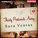 Thirty Postcards Away (       UNABRIDGED) by Sara Ventas, Erica Mena (translator) Narrated by Julia Whelan, Will Damron