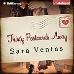 Thirty Postcards Away | Sara Ventas,Erica Mena (translator)