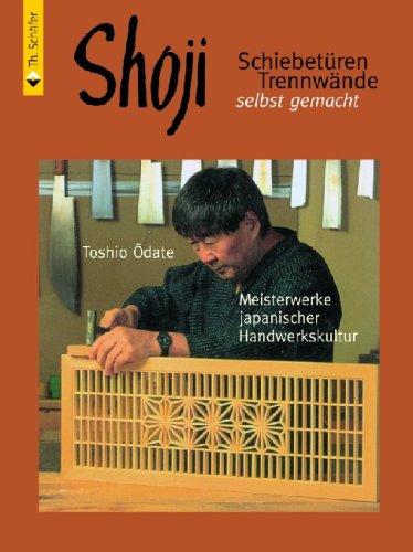 toshio odate shoji schiebet ren trennw nde selbst gemacht meisterwerke japanischer. Black Bedroom Furniture Sets. Home Design Ideas