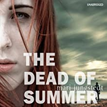 The Dead of Summer Audiobook by Mari Jungstedt Narrated by Simon Shepherd