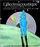 [L']électroacoustique : Loulou & Pierrot-la-Lune et les drôles de sons