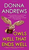 Owls Well That Ends Well (A Meg Langslow Mystery) (0312997906) by Andrews, Donna