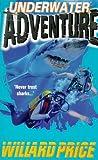Underwater Adventure (Red Fox Older Fiction) (0099182319) by WILLARD PRICE