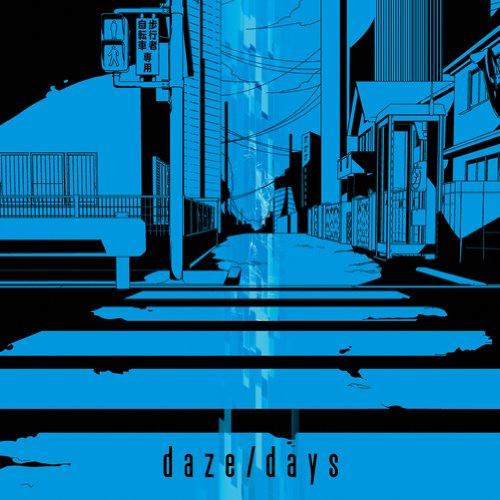 daze / days(初回生産限定盤A)(DVD付)
