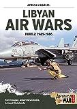 Libyan Air Wars Part 2: 1985-1986: Part 2: 1985-1986 (Africa@war)
