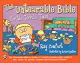 The Untearable Bible: For the Terrible Twos (0882708848) by Comfort, Ray