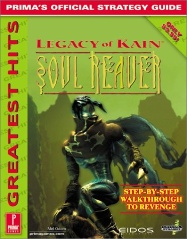 Legacy of Kain: Soul Reaver: Prima's Official Strategy Guide, Mel Odom