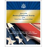 History of the Bureau of Diplomatic Security of the United States Department of State - Cold War, McCarthyism,...
