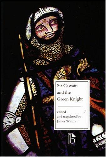 Sir Gawain and the Green Knight (Broadview Literary Texts)
