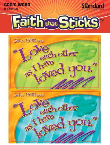 John 15:12 Faith That Sticks