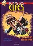 Le Pays des elfes - Elfquest, tome 13...