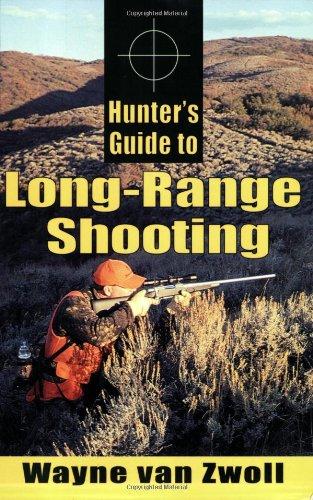 Hunter's Guide to Long-Range Shooting