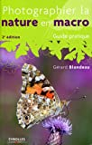 Photo du livre Photographier la nature en macro - Guide pratique