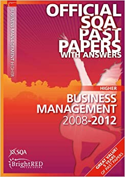 sqa past papers business management higher Sqa pastpapers  4 papers found for business management, displaying all  papers  specimen question papers are available for national 5, higher and.