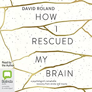 How I Rescued My Brain Audiobook