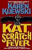 Kat Scratch Fever (Kat Colorado Mysteries)